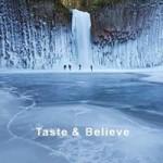 taste beleive